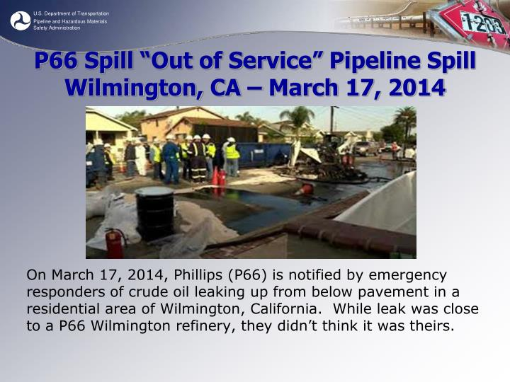 """P66 Spill """"Out of Service"""" Pipeline Spill"""