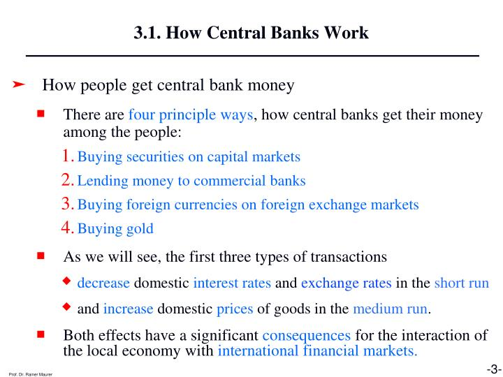 3.1. How Central Banks Work