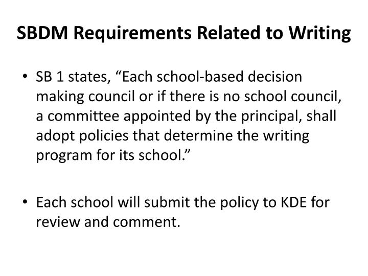 Sbdm requirements related to writing