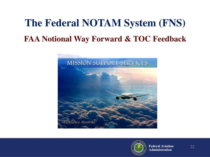 The Federal NOTAM System (FNS)