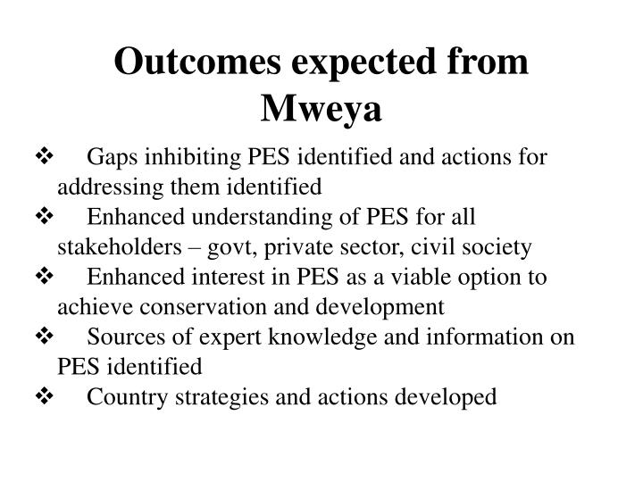Outcomes expected from Mweya
