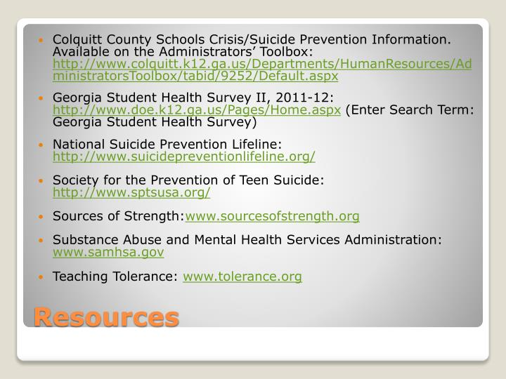 Colquitt County Schools Crisis/Suicide Prevention Information. Available on the Administrators' Toolbox: