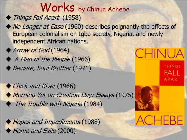 the african and ibo culture in things fall apart by chinua achebe In honor of the 60th anniversary of the publication of chinua achebe's things fall apart  things fall apart helped introduce african the igbo culture.