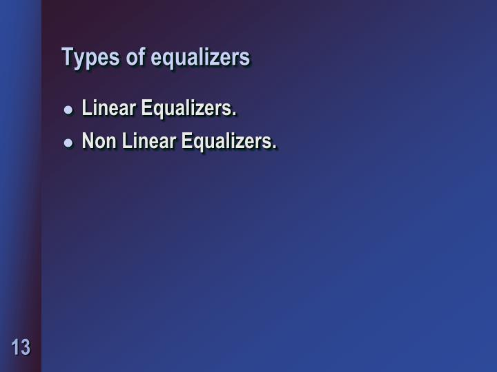 Types of equalizers