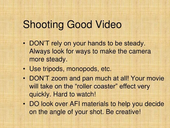 Shooting Good Video
