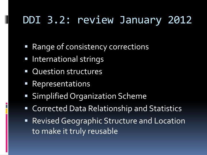 DDI 3.2: review January 2012