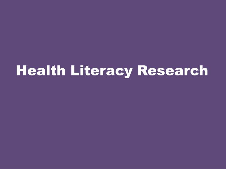 Health Literacy Research