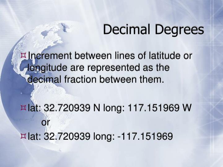 Decimal Degrees