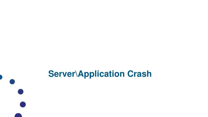 Server\Application Crash