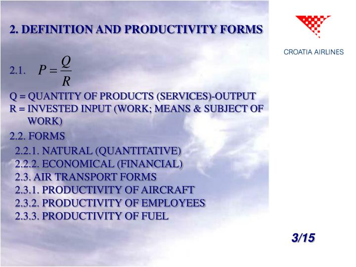 2. DEFINITION AND PRODUCTIVITY FORMS