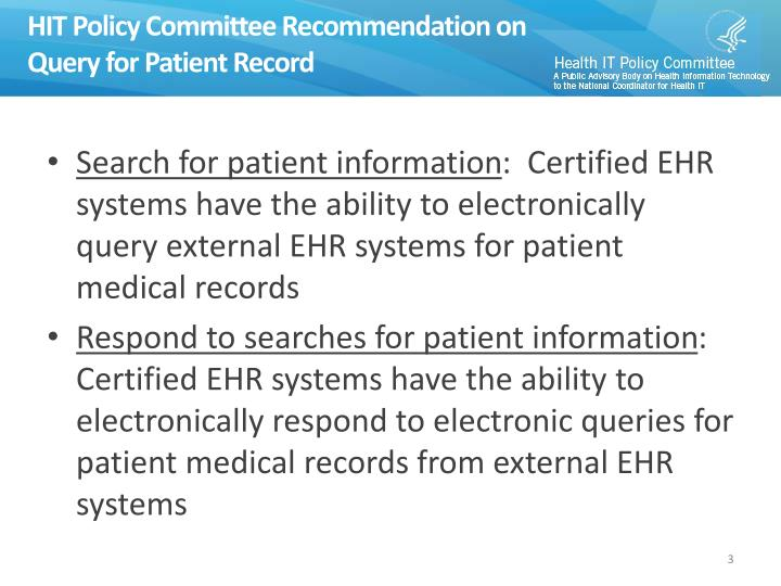 Hit policy committee recommendation on query for patient record