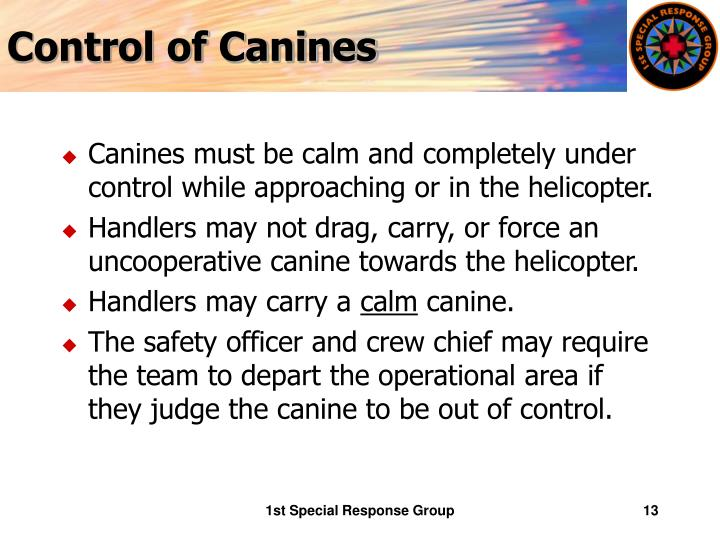 Control of Canines