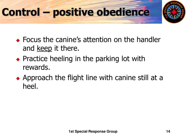 Control – positive obedience