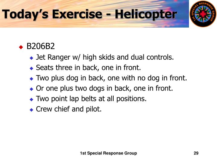 Today's Exercise - Helicopter