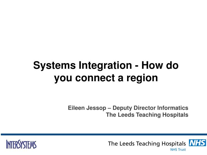Systems Integration - How do you connect a region