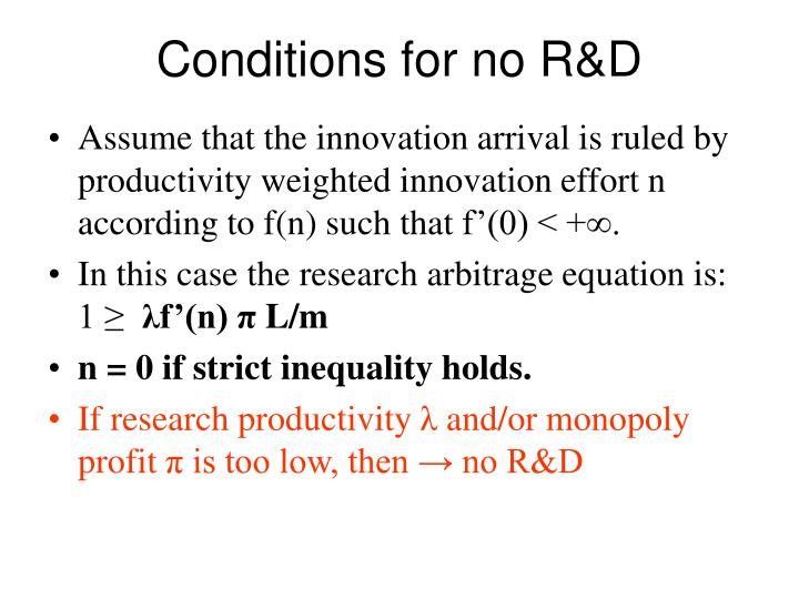Conditions for no R&D