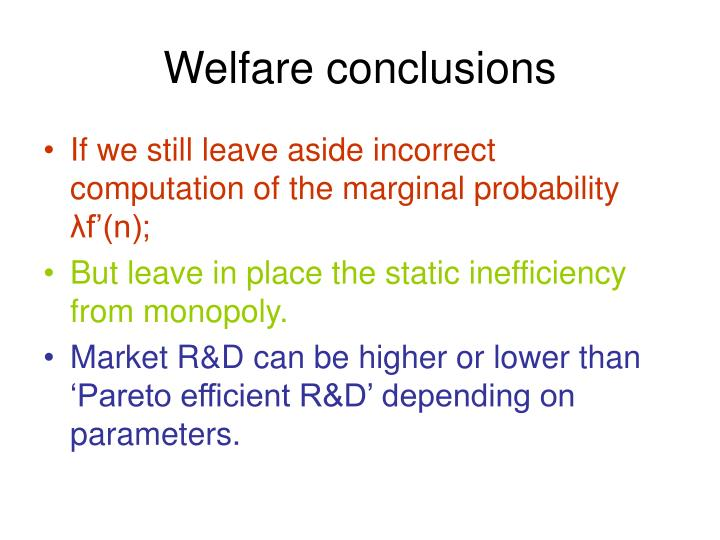 Welfare conclusions