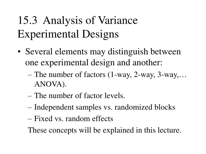 15.3  Analysis of Variance Experimental Designs