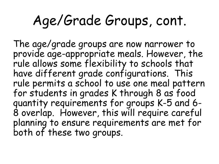 Age/Grade Groups, cont.