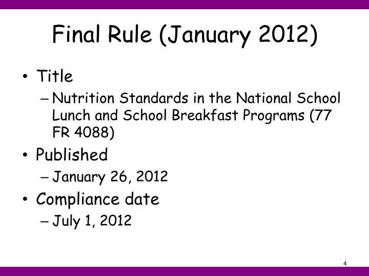 Final Rule (January 2012)