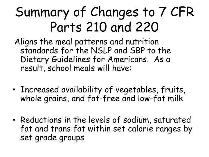 Summary of Changes to 7 CFR Parts 210 and 220