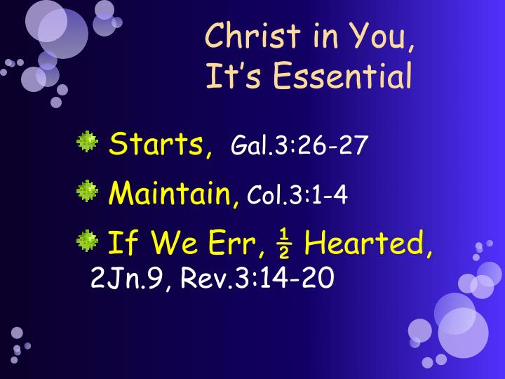 Christ in You,   It's Essential