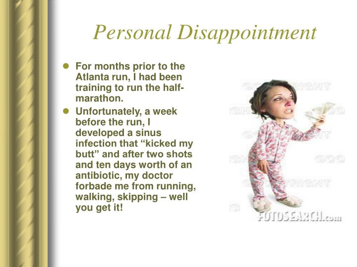 Personal Disappointment