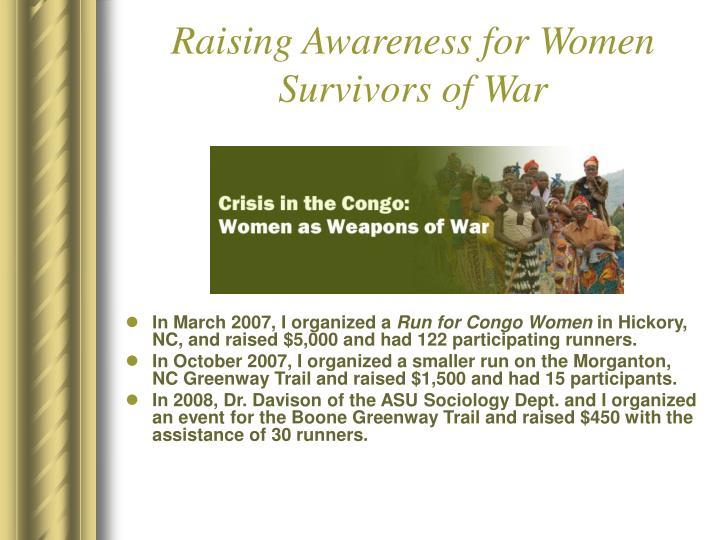 Raising Awareness for Women Survivors of War