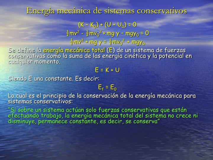 Energía mecánica de sistemas conservativos
