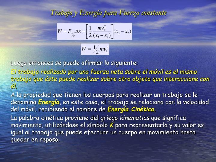 Trabajo y Energía para Fuerza constante