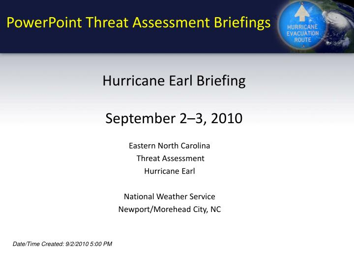 PowerPoint Threat Assessment Briefings