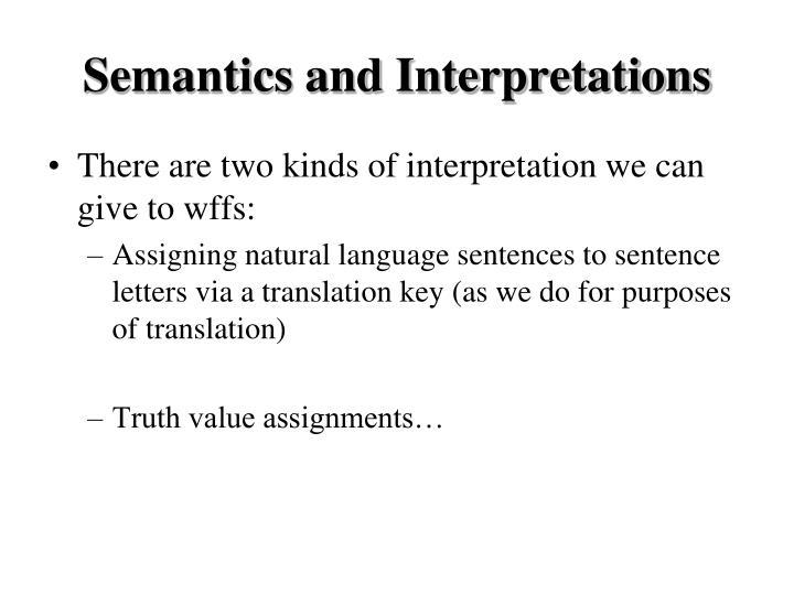 Semantics and Interpretations