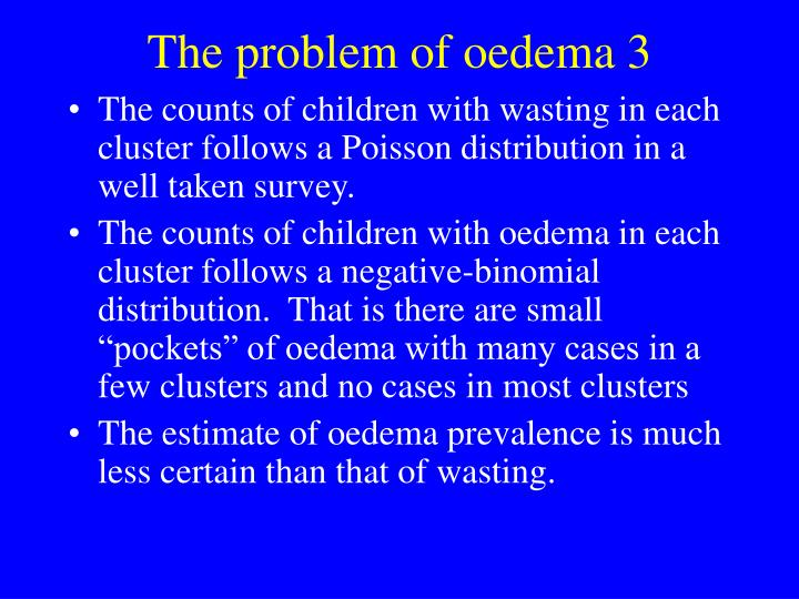 The problem of oedema 3
