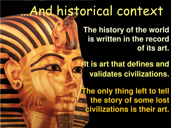 …And historical context