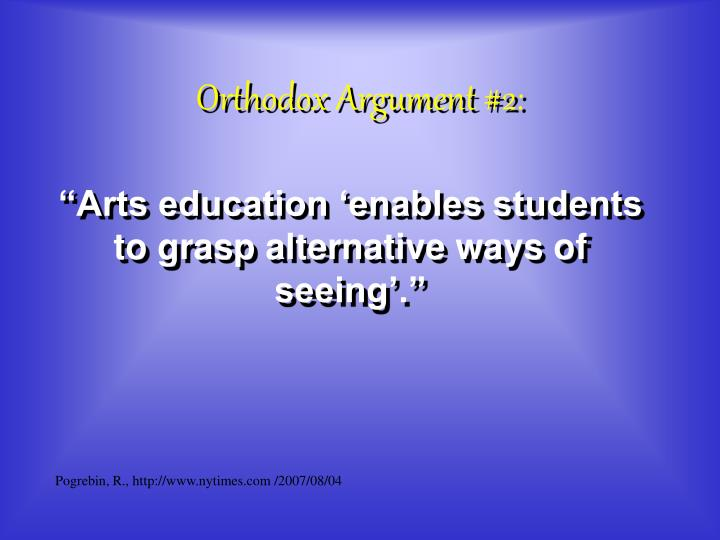 Orthodox Argument #2: