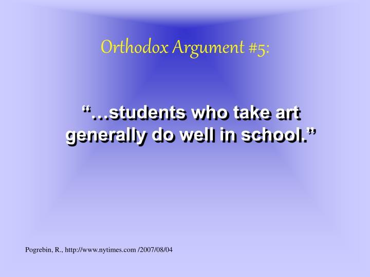 Orthodox Argument #5: