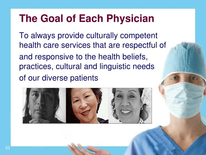 The Goal of Each Physician