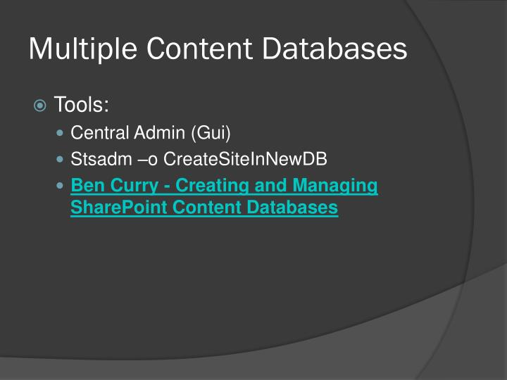 Multiple Content Databases