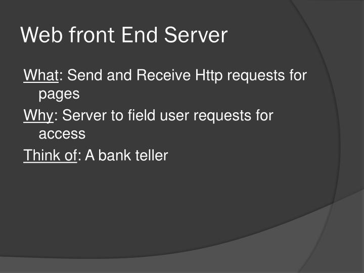 Web front End Server