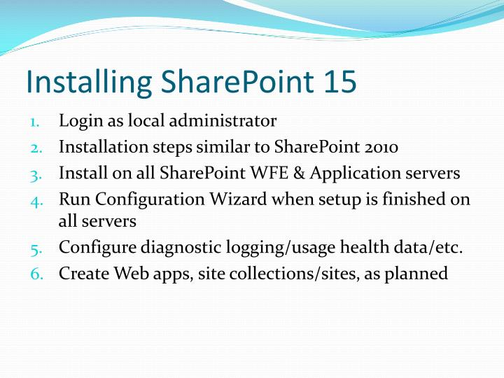 Installing SharePoint 15