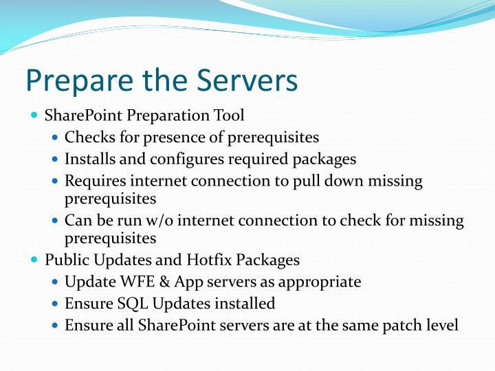 Prepare the Servers