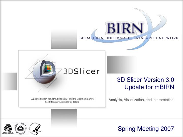 3d slicer version 3 0 update for mbirn