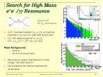 search for high mass e e gg resonance