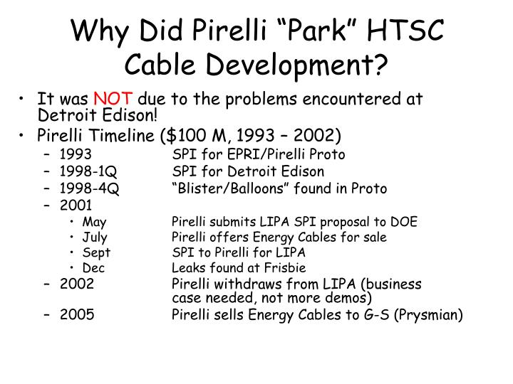 "Why Did Pirelli ""Park"" HTSC Cable Development?"