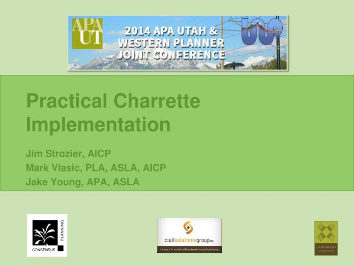 Practical charrette implementation