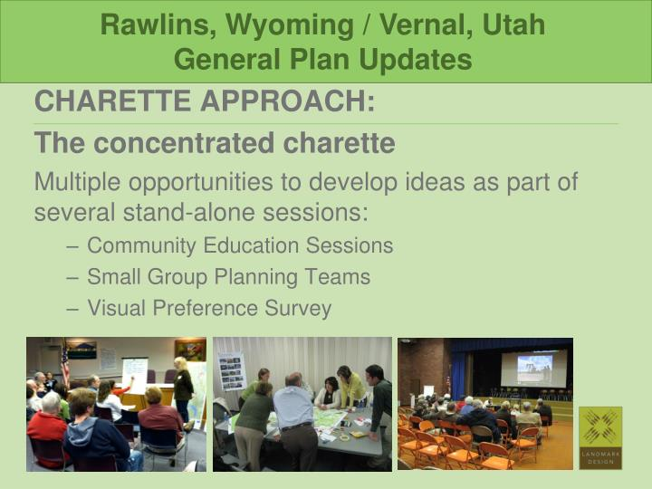 Rawlins, Wyoming / Vernal, Utah                                                    General Plan Updates