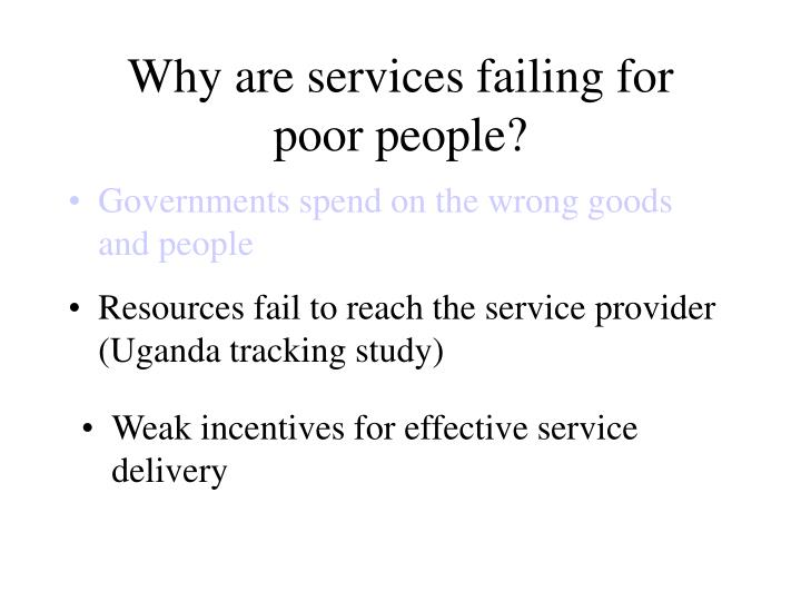 Why are services failing for