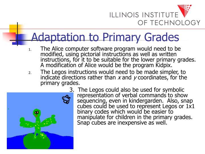 Adaptation to Primary Grades