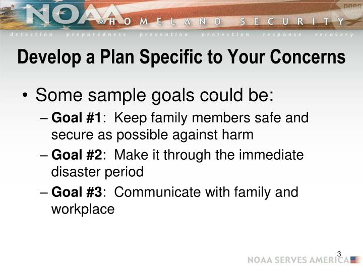 Develop a plan specific to your concerns