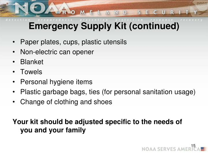 Emergency Supply Kit (continued)
